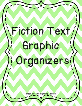 Reading Fiction Graphic Organizers