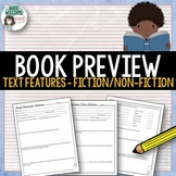 Text Features - Preview Activity for Fiction and Non-Fiction Books