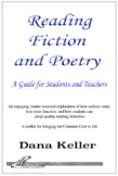 Reading Fiction and Poetry: A Guide for Students and Teachers: Common Core