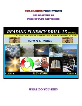 Use Graphics to Predict Plots and Themes! FLUENCY CAN BE INCREASED! Drill-15!