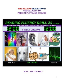 Use Graphics to Predict Plots and Themes! FLUENCY CAN BE INCREASED! Drill-25!