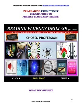 Use Graphics to Predict Plots and Themes! FLUENCY CAN BE INCREASED! Drill-39!