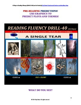 Use Graphics to Predict Plots and Themes! FLUENCY CAN BE INCREASED! Drill-40!