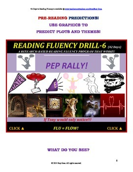 Use Graphics to Predict Plots and Themes! FLUENCY CAN BE INCREASED! Drill -6!
