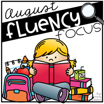 Reading Fluency Focus August