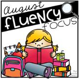 Reading Fluency Focus August