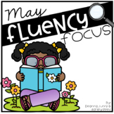 Reading Fluency Focus May