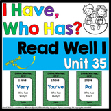 """Reading Fluency Game, """"I Have, Who Has?"""" - Aligned to Read Well I (Unit 35-b)"""