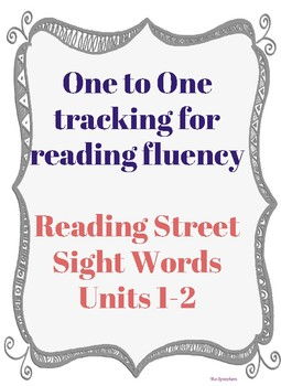 Reading Fluency One to One Tracking (Reading Street Unit 1 & 2)