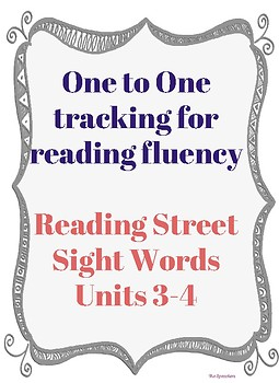 Reading Fluency One to One Tracking (Reading Street Unit 3 & 4)