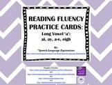Reading Fluency Practice Cards (Long Vowel a: ai, ay, a-e, eigh)