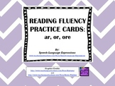 Reading Fluency Practice Cards (ar, or, ore)