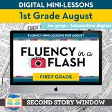 Reading Fluency in a Flash 1st Grade August • Digital Flue