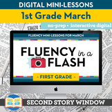 Reading Fluency in a Flash 1st Grade March • Digital Fluency Mini Lessons