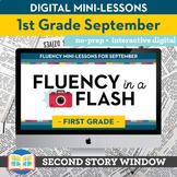Reading Fluency in a Flash 1st Grade September • Digital Fluency Mini Lessons