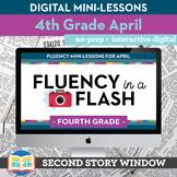 Reading Fluency in a Flash 4th Grade April • Digital Fluen