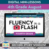 Reading Fluency in a Flash 4th Grade August • Digital Flue