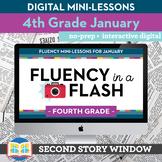 Reading Fluency in a Flash 4th Grade January • Digital Flu