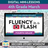 Reading Fluency in a Flash 4th Grade March • Digital Fluen