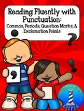 Reading Fluency with Punctuation Commas, Periods, Question Marks, Question Marks