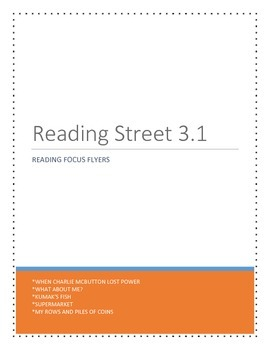 Reading Focus Flyers for Reading Street 3.1