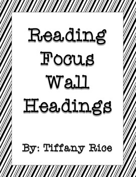 Reading Focus Wall Headings