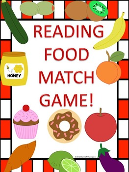 """Reading """"Food Items"""" (Matching Cards Game)"""