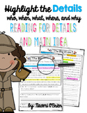 Reading For Details and Main Idea (Who, When, What, Where & Why) Part 1