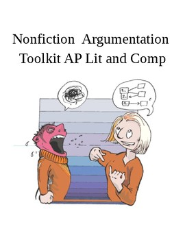 Reading For Information / Argumentation Toolkit AP Language and Compostion