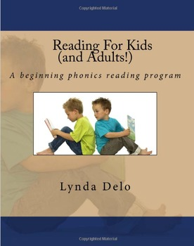 Reading For Kids (and Adults!); A beginning phonics reading program