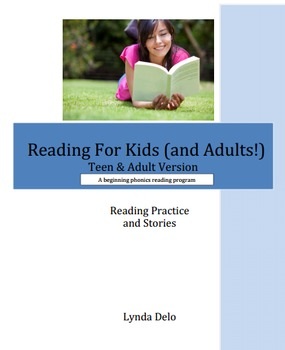 Reading For Kids (and Adults!) Reading Practice and Stories Teen & Adult Version
