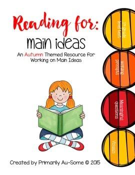 Reading For Main Idea: Autumn School Days Edition