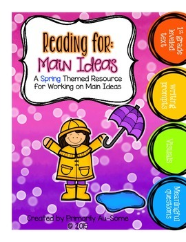 Reading For: Main Idea (Spring Edition)