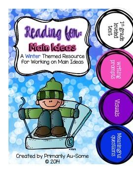 Reading For: Main Idea (Winter Edition)