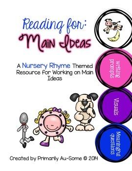 Reading For: Main Ideas Nursery Rhymes Edition