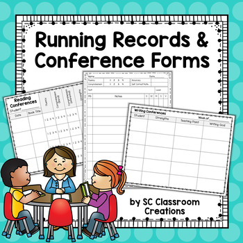 Running Records and Conference Forms