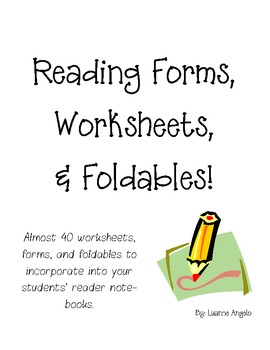 Reading Forms, Worksheets, and Foldables