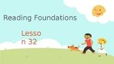 Reading Foundational Skills Lesson 32