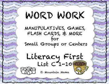 Reading Foundations Word Work Literacy First List C 1-10 Games and Activities