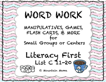 Reading Foundations Word Work Literacy First List C 11-20 Games and Activities