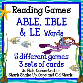 Reading Games -ABLE, -IBLE, and LE Words