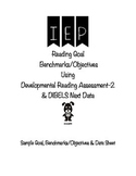 IEP Reading Goal Benchmarks/Objective Using DRA-2 & DIBELS Next Data