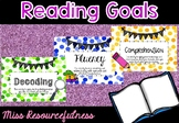 Reading Goals - Fluency, Decoding, Comprehension