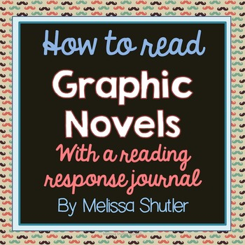 Graphic Novels lesson and Reading Response Log