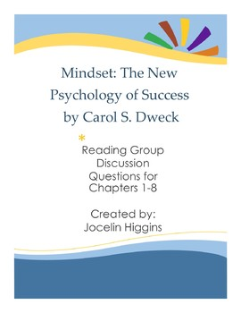 Mindset by Carol S. Dweck: Reading Group Discussion Questions for the book