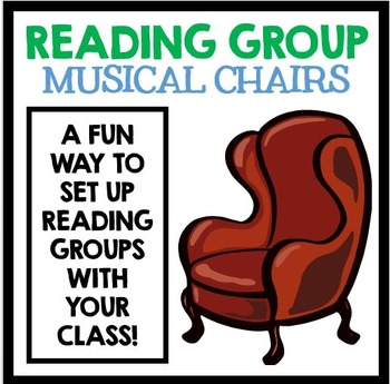 Reading Group Musical Chairs - A fun way to set up Reading Groups in your class!