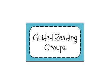 Guided Reading Groups Sign
