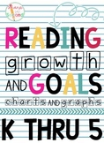 Reading Growth Chart and Goals for K-5