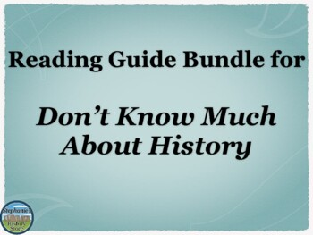 Reading Guide BUNDLE for Don't Know Much About History