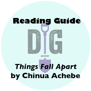 Reading Guide: Chinua Achebe's Things Fall Apart